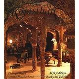 Rajasthan-Delhi-Agra. An Indo-Muslim Lifestyle