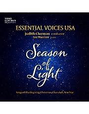 Season of Light: Songs of Thanksgiving - Christmas - Chanukah - New Year