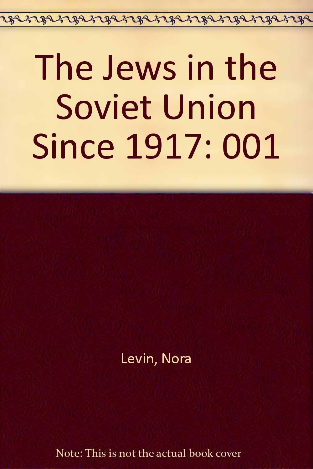 The Jews in the Soviet Union since 1917 (Anthropologies of American Medicine: Culture, Power, and Pra)