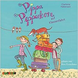 Pippa Pepperkorn Auf Klassenfahrt Amazon De Charlotte Habersack Bucher