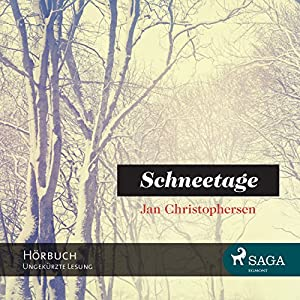 Schneetage Hörbuch