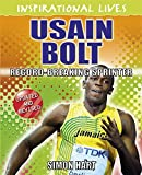 Usain Bolt: Record-Breaking Runner (Inspirational Lives)
