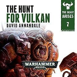 The Hunt For Vulkan: Warhammer 40,000
