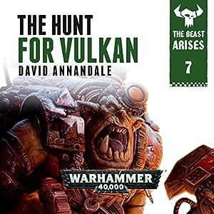 The Hunt For Vulkan: Warhammer 40,000 Audiobook