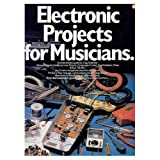 Electronic Projects for Musicians, Craig Anderton, 0891220119