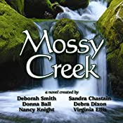 Mossy Creek | Deborah Smith, Sandra Chastain, Debra Dixon