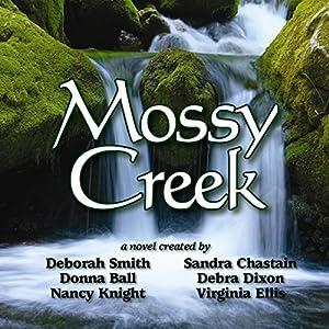 Mossy Creek Audiobook
