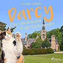 Darcy - Der Glückskater & die Päckchenfee (Darcy - Der Glückskater 3) Hörbuch von Gesine Schulz Gesprochen von: Lena Donnermann