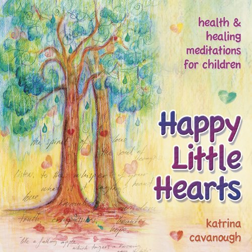 Happy Little Hearts CD: Health & Healing Meditations for Children