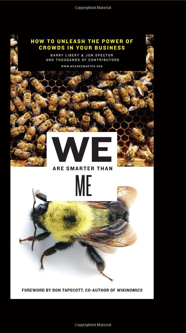 Download We Are Smarter Than Me: How to Unleash the Power of Crowds in Your Business PDF