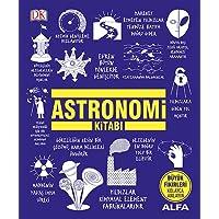 Astronomi Kitabı (Ciltli): Büyük Fikirleri Kolayca Anlayın