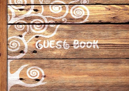 "Guest Book: Visitors Book/Guestbook (Wooden/Rustic design * Softback * 8.5"" x 6"") (Sign in Books for Weddings, Birthday, Funerals & Hospitality)"