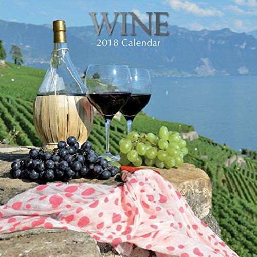 2018 Wine Calendar - 12 x 12 Wall Calendar - With 210 Calendar Stickers