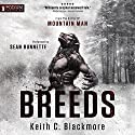 Breeds, Book 1 Audiobook by Keith C. Blackmore Narrated by Sean Runnette