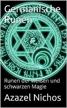 germanische runen runen der wei en und. Black Bedroom Furniture Sets. Home Design Ideas