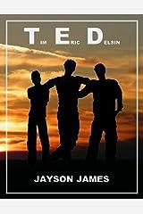 T.E.D.: Tim Eric Delsin Kindle Edition