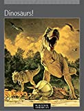 img - for Dinosaurs! book / textbook / text book