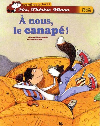 Moi, Thérèse Miaou n° 04<br /> À nous le canapé !