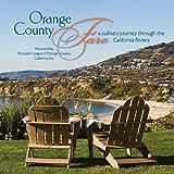 Orange County Fare: A Culinary Journey Through the California Riviera