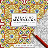 Relaxing Mandalas (Lori's Mandala Coloring Book for Adults) (Volume 2)