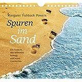 Spuren im Sand. Geburtstags-Kalender. Zeiten meines Lebens. Ein immerwährender Kalender
