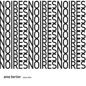 vignette de 'Noires (Anne Bertier)'