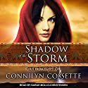 Shadow of the Storm: Out from Egypt Series, Book 2 Audiobook by Connilyn Cossette Narrated by Sarah Mollo-Christensen