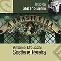 Sostiene Pereira Hörbuch von Antonio Tabucchi Gesprochen von: Sergio Rubini
