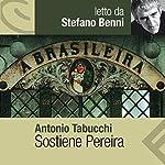 Sostiene Pereira | Antonio Tabucchi