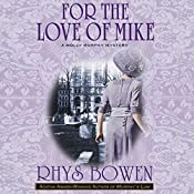 For the Love of Mike: Molly Murphy Mysteries | Rhys Bowen