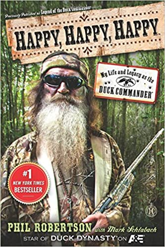 Happy, Happy, Happy: My Life and Legacy as the Duck Commander: Phil on dynasty modular homes, top gear mobile homes, duck commander mobile homes, sherlock mobile homes,