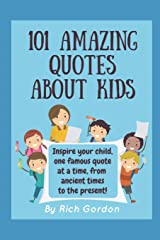 101 Amazing Quotes About Kids Paperback