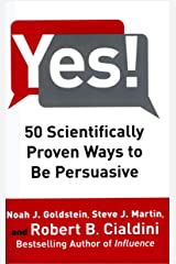 Yes! 50 Scientifically Proven Ways to be Persuasive Kindle Edition