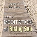 Meditation of Rising Sun    Kalidasa