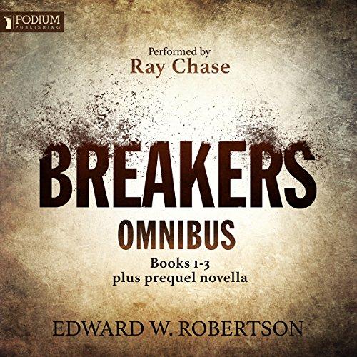 The Breakers Omnibus: Books 1-3 and Prequel Novella