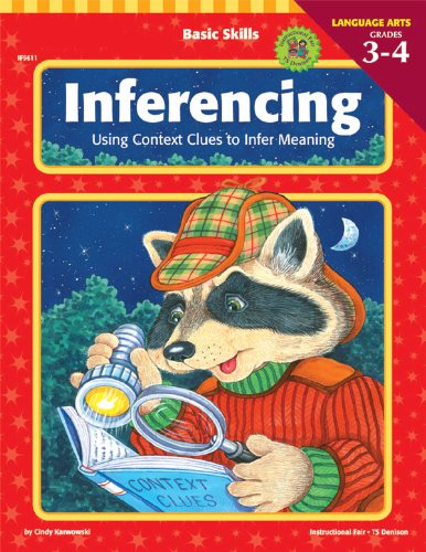 (Basic Skills Inferencing, Grades 3 to 4: Using Context Clues to Infer Meaning)