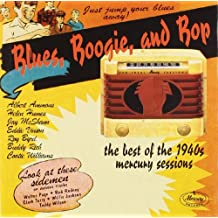 Blues Boogie & Bop: Best of 1940s Mercury Sessions