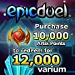 12,000 Varium Package: EpicDuel [Instant Access]