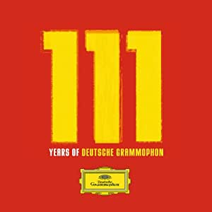 111 Years of Deutsche Grammophon (Limited Edition Anthology)