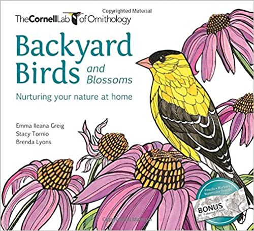 Backyard Birds and Blossoms: Nuturing your nature at home