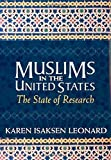 img - for Muslims in the United States: The State of Research by Karen Isaksen Leonard (2003-06-19) book / textbook / text book