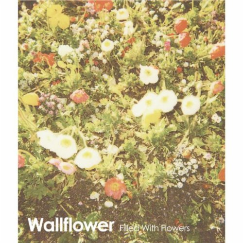 Flower Filled (FILLED WITH FLOWERS EP)