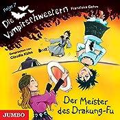 Der Meister des Drakung-Fu (Die Vampirschwestern 7) | Franziska Gehm