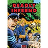 Deadly Inferno: Battle of the Wilderness