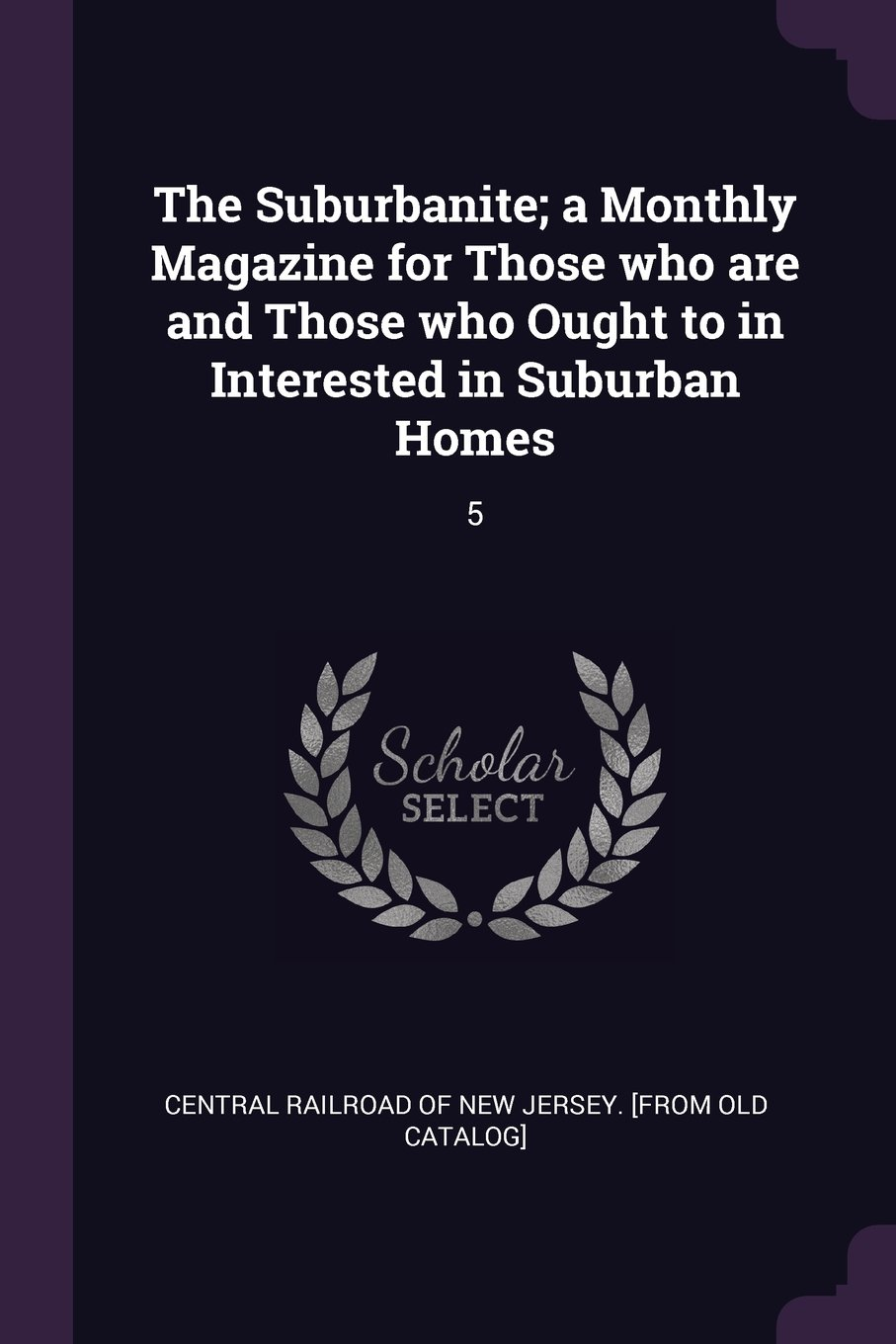 Download The Suburbanite; a Monthly Magazine for Those who are and Those who Ought to in Interested in Suburban Homes: 5 pdf