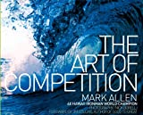 The Art of Competition, Mark Allen, 0989511510
