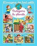 Image de Protégeons la planète (Imagerie des tout-petits) (French Edition)