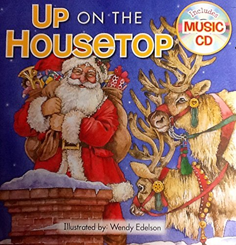 Up on the Housetop ~ Holiday Christmas Sing-along Book & Music Cd with 10 Songs