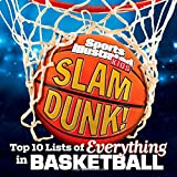 img - for Sports Illustrated Kids Slam Dunk!: Top 10 Lists of Everything in Basketball book / textbook / text book