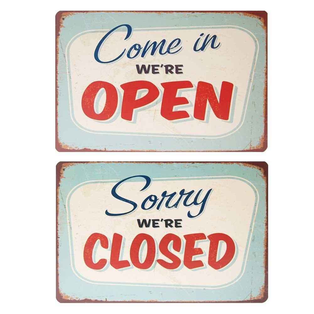 Sorry We re Closed, come in we re Open - Retro Metal ...